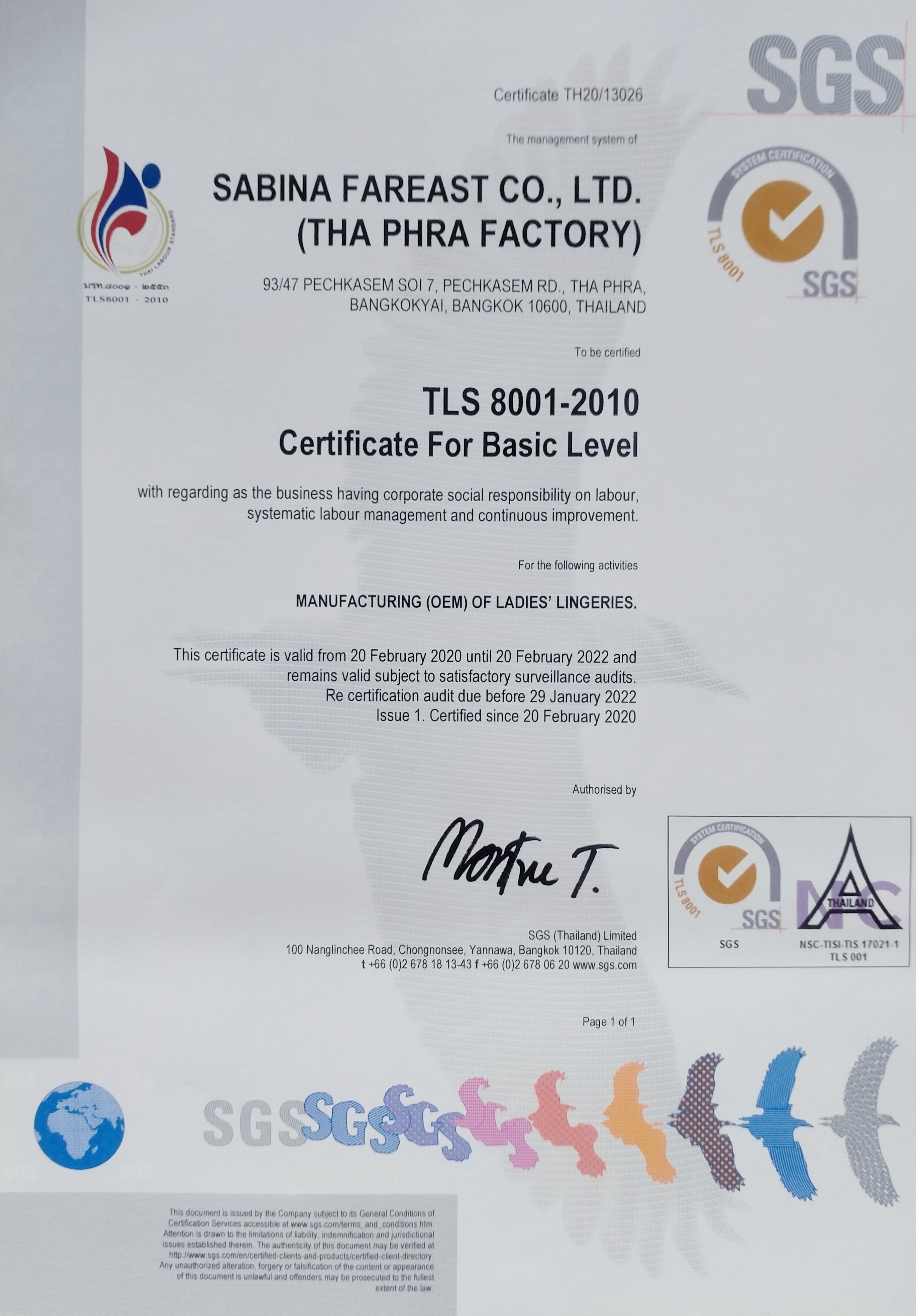 บริษัทซาบีน่า ฟาร์อีสท์ จำกัด โรงงานท่าพระ  ได้รับรองจากบริษัท เอสจีเอส (ประเทศไทย) จำกัดในเรื่องของ มาตรฐานแรงงานไทย ระดับพื้นฐาน